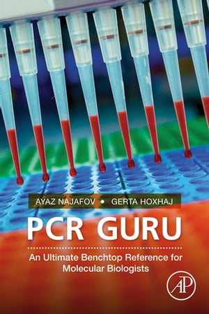 PCR Guru An Ultimate Benchtop Reference for Molecular Biologists