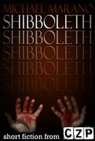 Shibboleth: Short Story