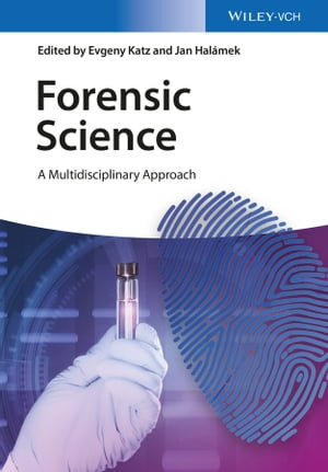 Forensic Science A Multidisciplinary Approach