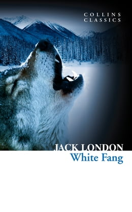 Book White Fang (Collins Classics) by Jack London