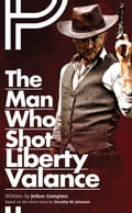 The Man Who Shot Liberty Valance 08ec7de1-5ac5-4aa0-8ca3-d25f1e470cc2
