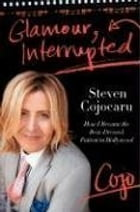 Glamour, Interrupted: How I Became the Best-Dressed Patient in Hollywood by Steven Cojocaru