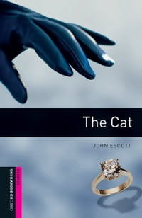 The Cat Starter Level Oxford Bookworms Library