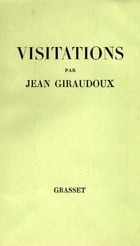 Visitations by Jean Giraudoux