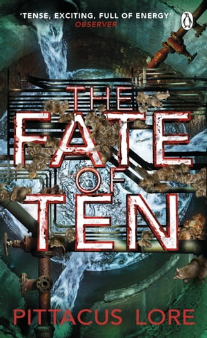 The Fate of Ten Lorien Legacies Book 6