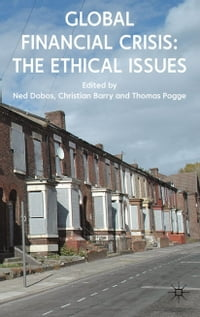 Global Financial Crisis: The Ethical Issues