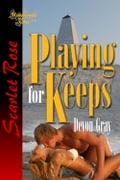 Playing for Keeps 698449cd-95cf-42a5-be9f-a972b69728ce