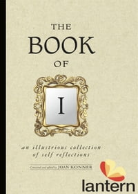 The Book of I: An Illustrious Collection of Self Reflections