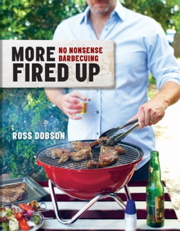 Book More Fired Up by Ross Dobson