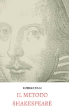 IL METODO SHAKESPEARE by GHIGO ELLI