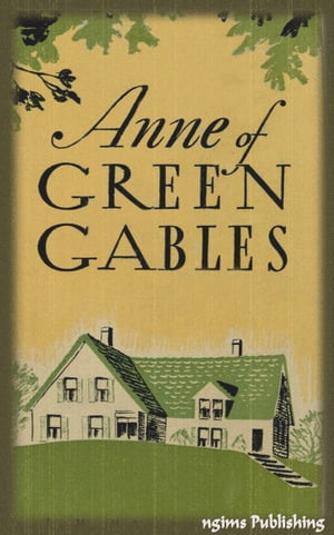 Anne of Green Gables (Illustrated + Audiobook Download Link + Active TOC)