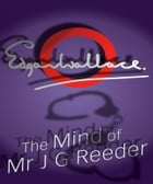 The Mind of Mr J G Reeder by Edgar Wallace