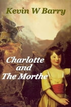 Charlotte and the Morthe