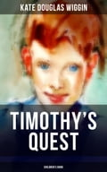 TIMOTHY'S QUEST (Children's Book) dc05eb0b-9f50-47d0-b1dc-9c11e474395a