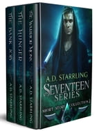 The Seventeen Series Short Story Collection 2: Seventeen Series Short Stories #4-6 by AD Starrling