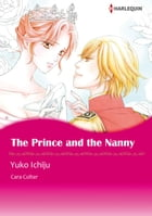 THE PRINCE AND THE NANNY (Harlequin Comics): Harlequin Comics by Cara Colter