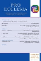 Pro Ecclesia Vol 17-N2: A Journal of Catholic and Evangelical Theology by Pro Ecclesia