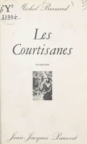 Les courtisanes by Michel Bernard