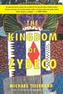 The Kingdom of Zydeco Cover Image