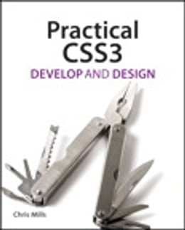 Book Practical CSS3: Develop and Design by Chris Mills