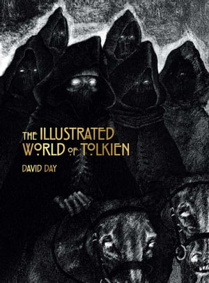 Illustrated World of Tolkien by David Day