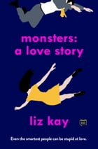 Monsters: A Love Story Cover Image