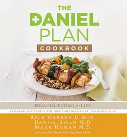 Book The Daniel Plan Cookbook: Healthy Eating for Life by Rick Warren
