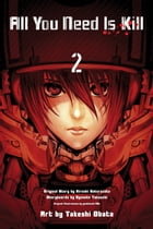 All You Need is Kill (digital manga), Vol. 2