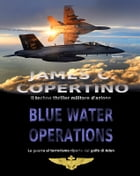 Blue Water Operations by James C. Copertino