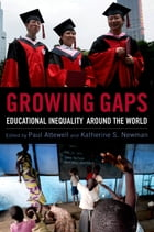 Growing Gaps: Educational Inequality around the World