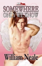Somewhere Only We Know by William Neale