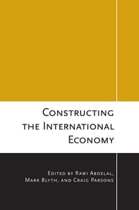 Constructing the International Economy