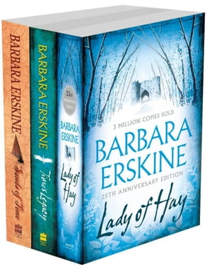 Barbara Erskine 3-Book Collection: Lady of Hay,  Time?s Legacy,  Sands of Time