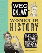 Who Knew? Women in History by Sarah Herman