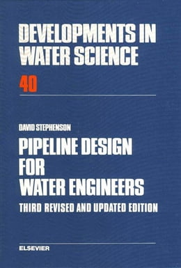 Book Pipeline Design for Water Engineers by Stephenson, D.J.
