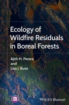 Ecology of Wildfire Residuals in Boreal Forests
