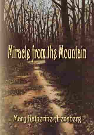 Miracle from the Mountain