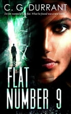 Flat Number 9 by C.G. Durrant
