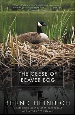 Book The Geese of Beaver Bog by Bernd Heinrich