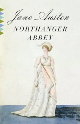 Book Northanger Abbey: (A Modern Library E-Book) by Jane Austen