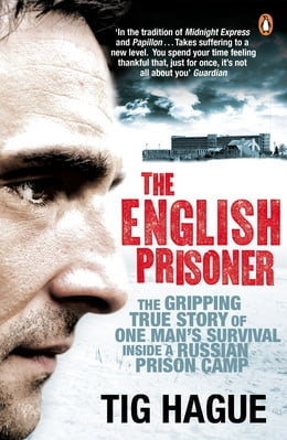 Book The English Prisoner by Tig Hague