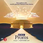 BBC Proms 2017: Festival Guide by Bloomsbury Publishing