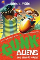 The Sewers Crisis (GUNK Aliens, Book 4) by Jonny Moon