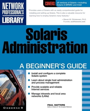 Solaris Administration: A Beginner's Guide