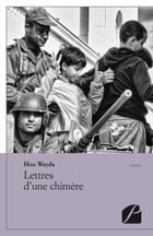 Lettres d'une chimère by Hou Wayda