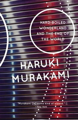 Book Hard-Boiled Wonderland and the End of the World by Haruki Murakami