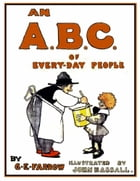 An A. B. C. of Every-Day People by G. E. Farrow