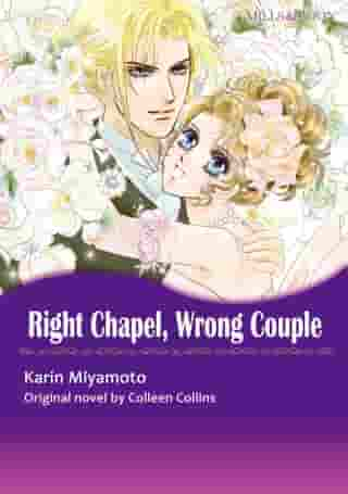 RIGHT CHAPEL, WRONG COUPLE (Mills & Boon Comics): Mills & Boon Comics by Colleen Collins