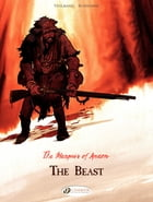 The Marquis of Anaon - Volume 4 - The Beast by Matthieu Bonhomme