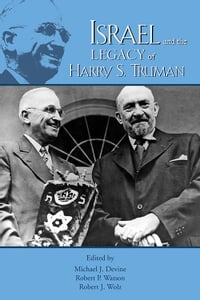Israel and the Legacy of Harry S. Truman